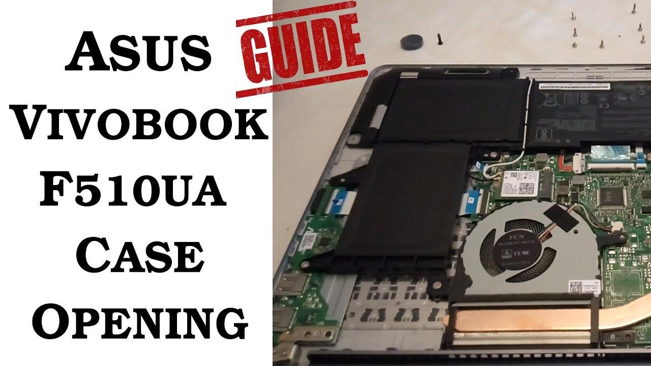 How to Open Asus Vivobook F510UA Case