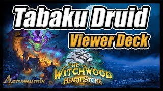 Tabaku Druid - Viewer Suggested Deck Hearthstone - Taunt Druid