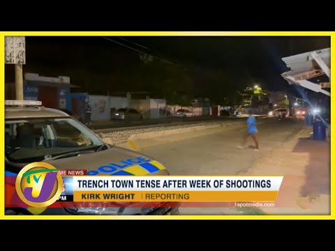 Trench Town Jamaica Tense After Week of Shootings | TVJ News - August 7 2021