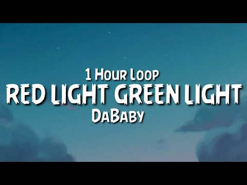 DaBaby – RED LIGHT GREEN LIGHT {1 Hour Loop}