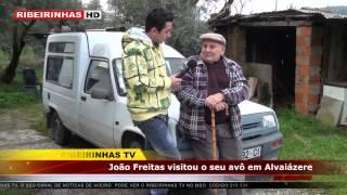 Baixar João Freitas visitou o avô em Alvaiázere