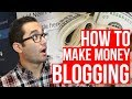 How Bloggers Make Money in 2019   How to Make More Money Blogging