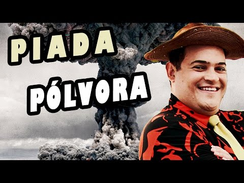 Matheus Ceará - Piada #7 - Pólvora