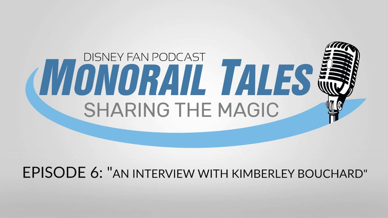 Monorail Tales Podcast ep 06: An interview with Kimberley Bouchard