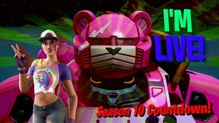 🔴Fortnite Season 10 Countdown!/ORB CRACKING/PLAYING WITH SUBS/ROAD TO 200 SUBS