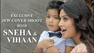 JFW Photo Shoot with Sneha Prasanna and Vihaan  | Behind the Scenes | May'18 Edition
