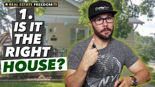 Three Factors When Choosing A House To Flip - 1. The Right House