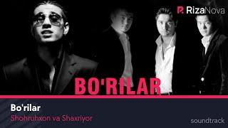 Shohruhxon va Shaxriyor - Bo