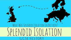 Splendid Isolation - What Was Splendid Isolation In Britain? - GCSE History
