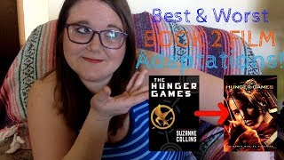 Best and Worst Book To Film Adaptations!