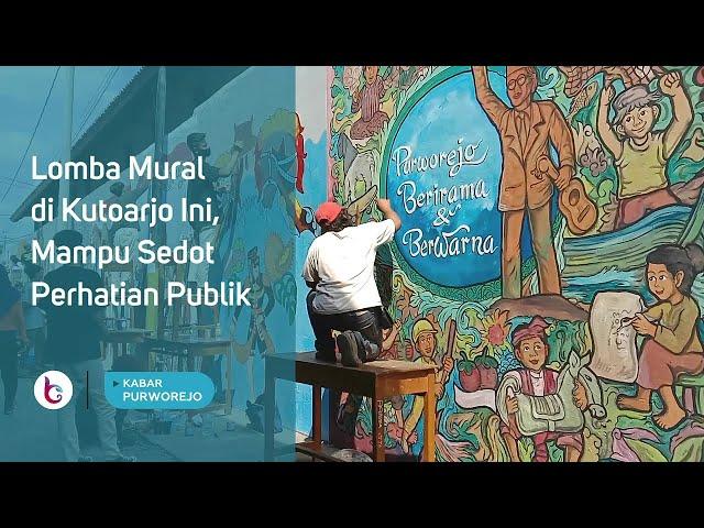 Lomba Mural di Kutoarjo Ini, Mampu Sedot Perhatian Publik