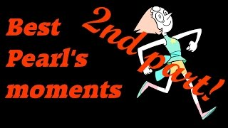 Pearl's Best Moments - Part 2