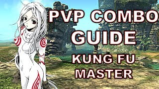 (Outdated) Blade and Soul Guide - Kung Fu Master PvP Combos