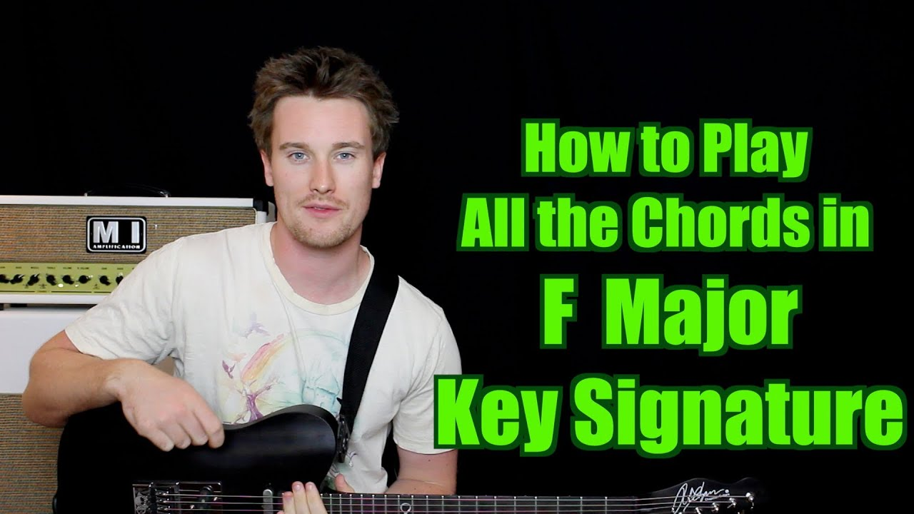 How to Play all the Chords in F Major (Key Signature, Triads, Diatonic)