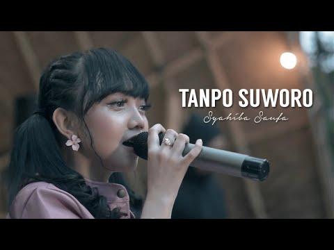 Syahiba Saufa - Tanpo Suworo