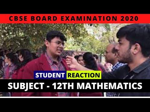 CBSE Board Exam 2020 | Class 12th Mathematics | Live Exam Analysis & Student Reactions