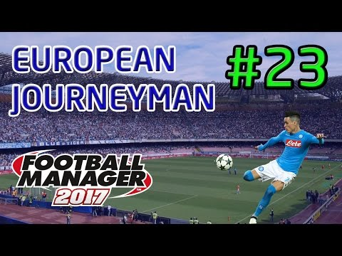 FM17 European Journeyman: Napoli - Episode 23: Final Day Title Drama!