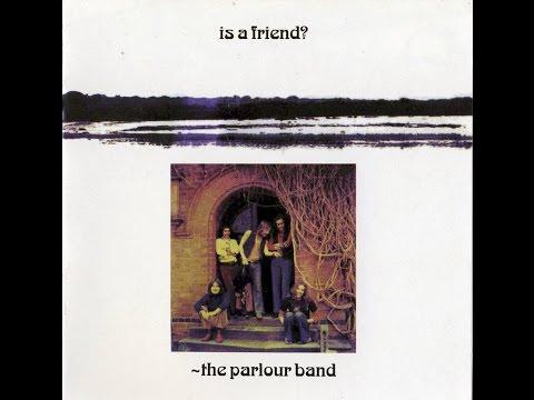 The Parlour Band - Is A Friend? 1972 FULL ALBUM (progressive silk rock)