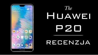 Huawei P20 - Czy warto kupić? TEST