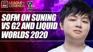 Sofm of suning gaming joins emily rand to talk about their matches so far in the worlds 2020 groups stage against g2 and team liquid.for more esports content...