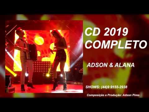 Cd Completo Adson Alana 2019 Audio Oficial Top Melhores