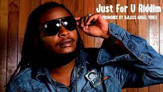 Just For U Riddim Mix (Full) Feat. Duane Stephenson, Pressure, Wayne Wonder (Octobre Refix 2017)