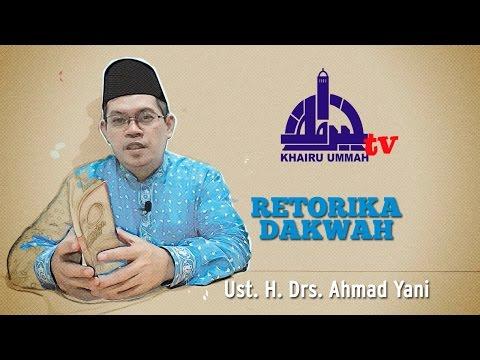 [KUTV] Retorika Dakwah - Ust. Ahmad Yani