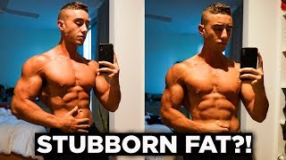 Get Rid of Stubborn Fat! | A Physique Update