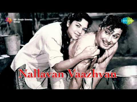 Nallavan Vazhvan is listed (or ranked) 42 on the list The Best M. G. Ramachandran Movies