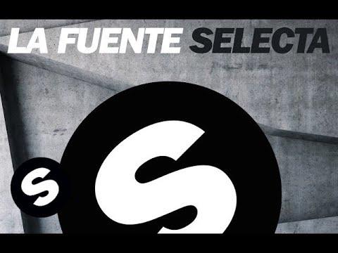 La Fuente - Selecta (Original Mix)