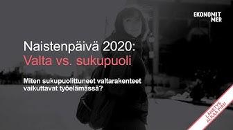 Valta vs. Sukupuoli - Naistenpäivä 2020