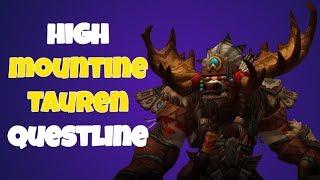 Highmountain Tauren Quest line - Unlock Highmountain Tauren Allied race for  Horde