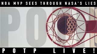 POTP LIVE! Episode 35: NBA MVP Sees Through NASA