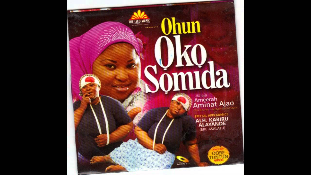 Download Alhaja Ameerah Aminat Ajao - Ohun Oko Somida