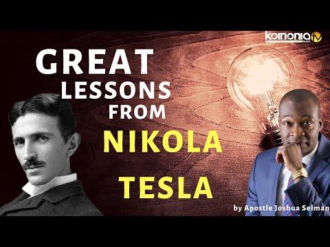 GREAT LESSONS FROM NIKOLA TESLA by Apostle Joshua Selman