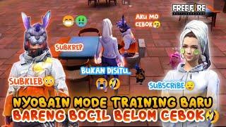 NYOBAIN MODE TRAINING BARU BARENG BOCIL FF, LUCU BANGET BELOM CEBOK😭🤣 | FREE FIRE INDONESIA