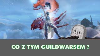 To jak to jest z tym Guild Wars 2? Umiera?