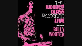 The Wooden Glass Feat. Billy Wooten_ In The Rain