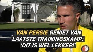 Van Persie geniet van laatste trainingskamp: 'Dit is wel lekker!' - VTBL