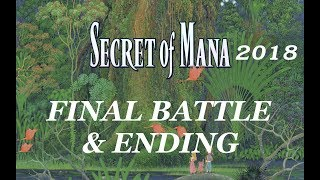 Secret of Mana 2018 Remake (PC) Final Battle & Ending