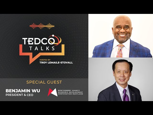 TEDCO Talks: Troy LeMaile-Stovall with Ben Wu, MCEDC