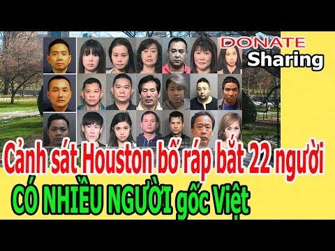 C,ả,nh s,á,t Houston b,ố r,á,p b,ắ,t 22 ng,ư,ờ,i, C,Ó NHIỀU NG,Ư,Ờ,I g,ố,c Việt