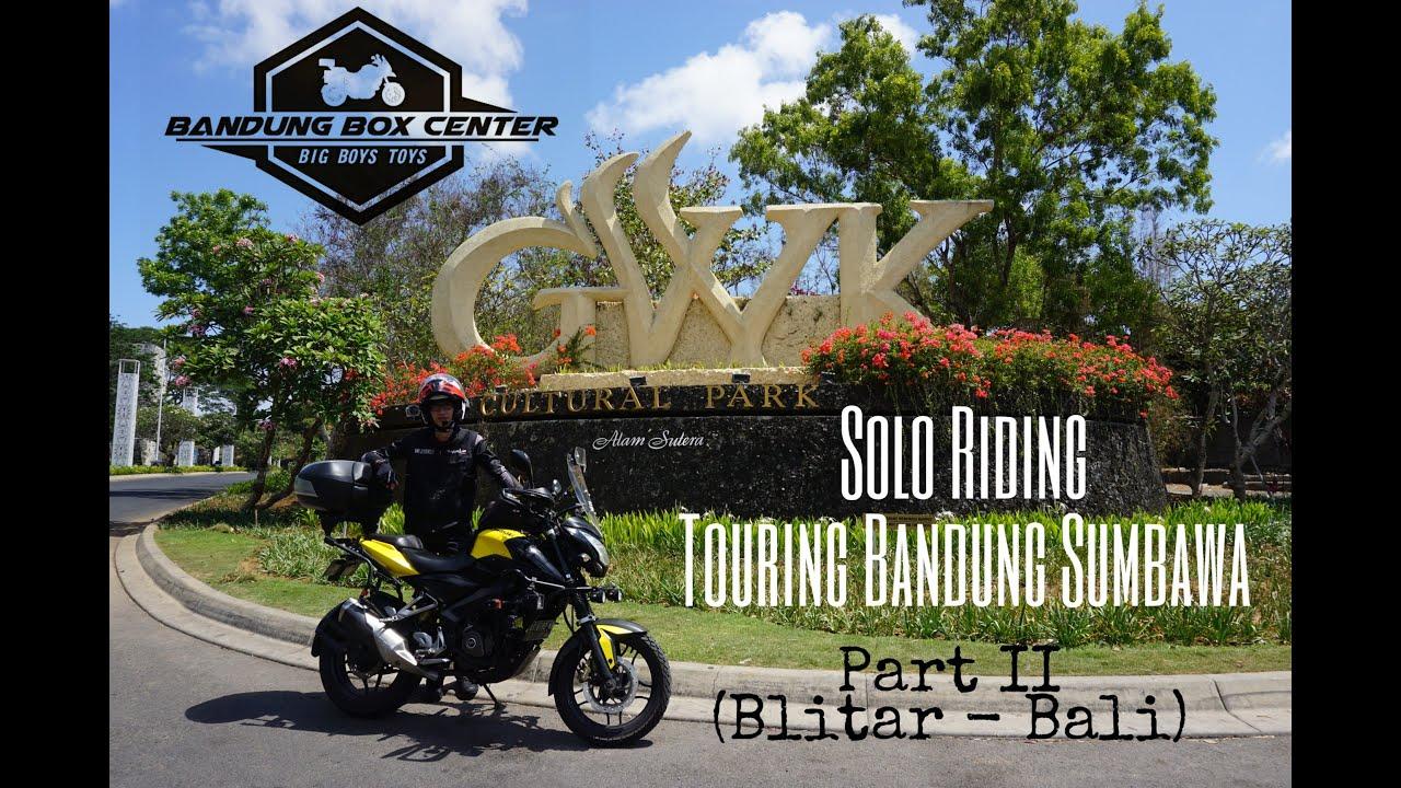 Download Touring Solo Riding Bandung Sumbawa Part 2 (Blitar - Bali)