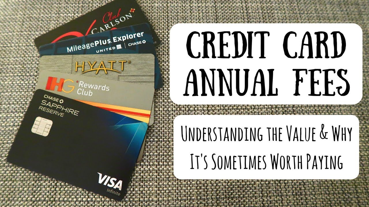 Credit Card Annual Fees | Understanding the Value & Why It\'s ...