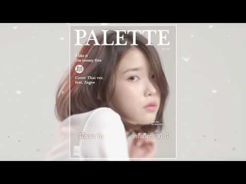 [Thai ver.] IU(아이유) _ Palette(팔레트) (Feat. G-DRAGON) l Cover by Jeaniich feat.Zegee