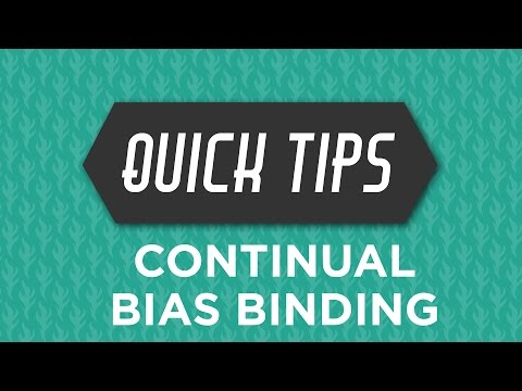 Continual Biased Binding Quick Tip