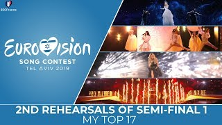 Eurovision 2019   2nd Rehearsals Of Semi-Final 1   My Top 17