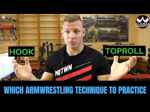 HOOK Or TOPROLL ( Which Armwrestling Technique To Practice )