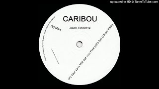 Caribou~Your Love Will Set You Free [Carl Craig