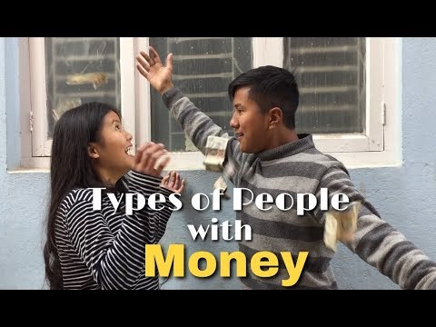 Types of People with Money | Ming Sherap